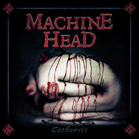 Machine Head Catharsis 200