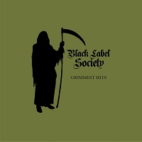 blacklabelsociety grimmesthits
